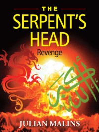 The Serpent's Head - Revenge - Julian Malins