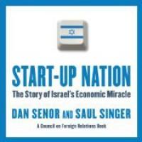 Start-up Nation: The Story of Israel's Economic Miracle - Dan Senor, Sean Pratt, Saul Singer