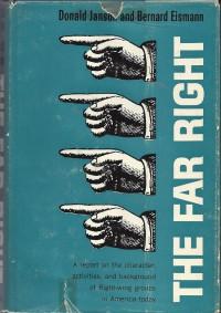 The Far Right - Donald Janson,  Bernard Eismann
