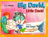 Big David, Little David - S.E. Hinton