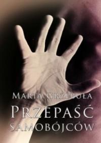 Przepaść samobójców - Marta Grzebuła