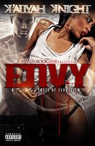 Envy: A Twisted Taste of Seduction - K'Aliyah Knight