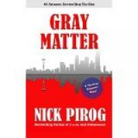 Gray Matter - Nick Pirog