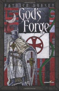 God's Forge - Patrick Dorsey
