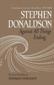 Against All Things Ending - Stephen R. Donaldson, Tim Gerard Reynolds