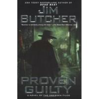 Proven Guilty (The Dresden Files, #8) - Jim Butcher