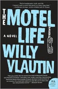 The Motel Life - Willy Vlautin, Nate Beaty