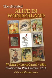 The eNotated Alice in Wonderland - Sowers Pam;Lewis Carroll