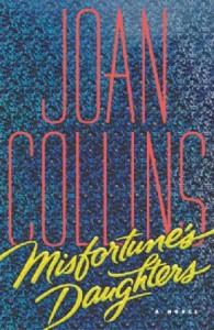 Misfortune's Daughters - Joan Collins