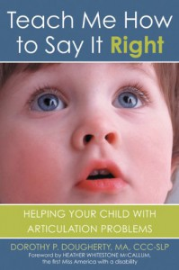 Teach Me How to Say It Right - Dorothy P. Dougherty