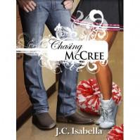 Chasing McCree - J.C. Isabella