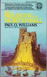 The Breaking of Northwall  - Paul O. Williams
