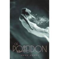 Of Poseidon  - Anna Banks