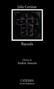 Rayuela (Letras Hispánicas, #625) - Julio Cortázar, Andrés Amorós
