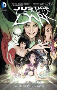Justice League Dark, Vol. 1: In the Dark - Peter Milligan, Mikel Janin, Ryan Sook