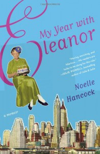 My Year with Eleanor - Noelle Hancock