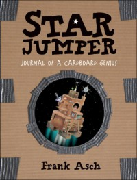 Star Jumper: Journal of a Cardboard Genius - Frank Asch