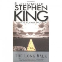 The Long Walk - Stephen King,  Richard Bachman