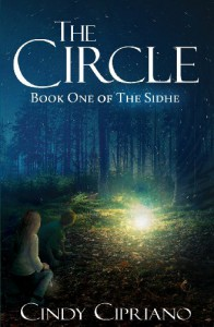The Circle (The Sidhe #1) - Cindy Cipriano