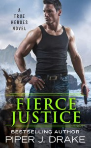 Fierce Justice - Piper J. Drake