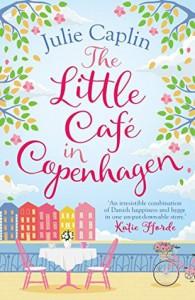 The Little Café in Copenhagen - Julie Caplin