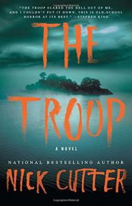 The Troop: A Novel - Nick Cutter