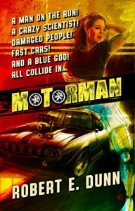 Motorman - Robert E. Dunn
