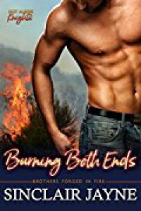 Burning Both Ends (Hot Aussie Knights Book 2) - Sinclair Jayne