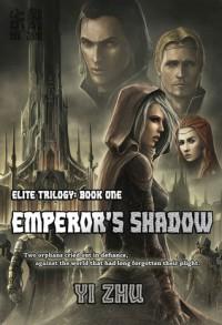 Emperor's Shadow - Yi Zhu