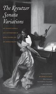 The Kreutzer Sonata: The Tolstoy Family Story Contest - Michael R Katz