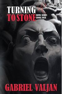 Turning to Stone (Roma Series Book 4) - Gabriel Valjan