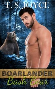 Boarlander Bash Bear (Boarlander Bears) (Volume 2) - T.S. Joyce