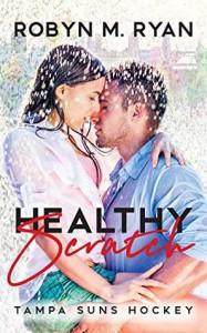 Healthy Scratch - Robyn M. Ryan