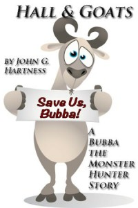 Hall & Goats - A Bubba the Monster Hunter Short Story - John G. Hartness