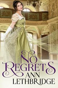 No Regrets - Ann Lethbridge