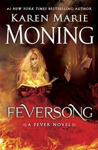 Feversong: A Fever Novel - Karen Marie Moning