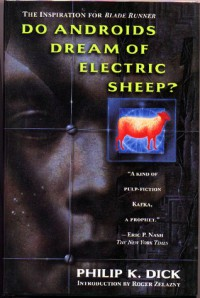 Do Androids Dream of Electric Sheep? - Philip K. Dick, Robert Zelazny
