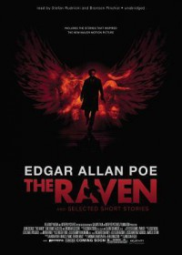 The Raven and Selected Short Stories - Edgar Allan Poe, Stefan Rudnicki, Various