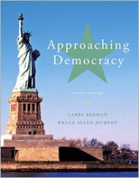 Approaching Democracy - Larry A Berman,  Bruce Allen Murphy