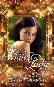 The White Lady - Beth Trissel
