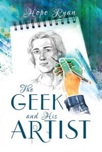 The Geek and His Artist - Hope Munoz Ryan