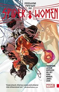 Spider-Women (Spider-Woman) - Dennis Hopeless, Jason Latour, Robert Thompson, Javier Rodriguez, Robbi Rodriguez, Helen Chen