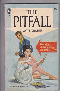 The Pitfall - Jay J. Dratler