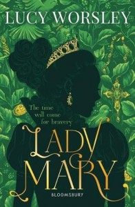 Lady Mary - Lucy Worseley