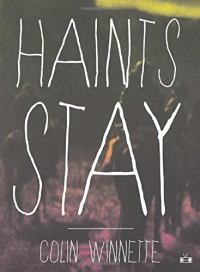 Haints Stay - Colin Winnette