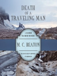 Death of a Travelling Man - M.C. Beaton, Shaun Grindell