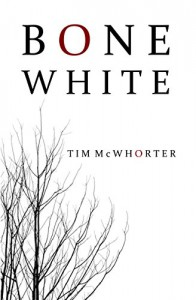 Bone White - Tim McWhorter