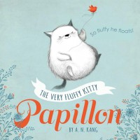 Papillon, Book 1 The Very Fluffy Kitty, Papillon - A.N. Kang