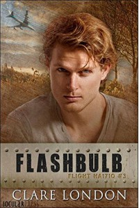 Flashbulb (Flight HA1710 Book 3) - Clare London