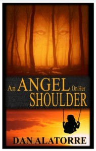 An Angel on Her Shoulder - Dan Alatorre, Dan Alatorre, David Bosco